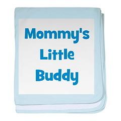 Mommy's Little Buddy baby blanket