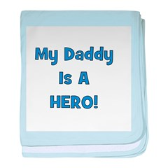 My Daddy Is A Hero - Blue/Boy baby blanket