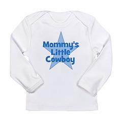 Mommy's Little Cowboy Long Sleeve Infant T-Shirt