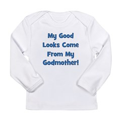 Good Looks From Godmother - B Long Sleeve Infant T