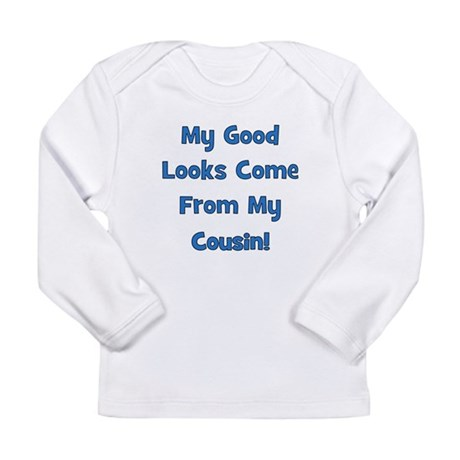 Good Looks from Cousin! - Blu Long Sleeve Infant T
