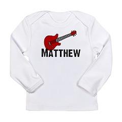 Guitar - Matthew Long Sleeve Infant T-Shirt