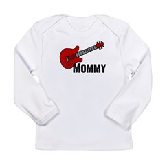 Guitar - Mommy Long Sleeve Infant T-Shirt