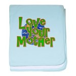 Love Your Mother (Earth) baby blanket