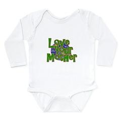 Love Your Mother (Earth) Long Sleeve Infant Bodysu