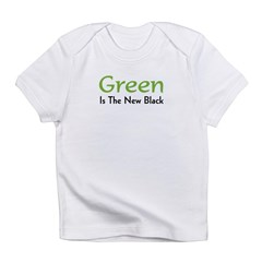 Green Is The New Black Infant T-Shirt