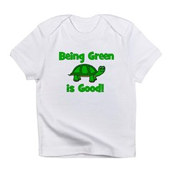 Being Green Is Good! -Turtle Infant T-Shirt