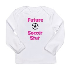Future Soccer Star (pink) Long Sleeve Infant T-Shi