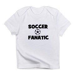 Soccer Fanatic Infant T-Shirt