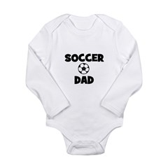 Soccer Dad Long Sleeve Infant Bodysuit