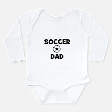 Soccer Dad Long Sleeve Infant Bodysuit
