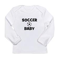 Soccer Baby Long Sleeve Infant T-Shirt