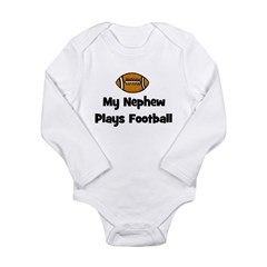 My Nephew Plays Football Long Sleeve Infant Bodysu