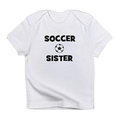 Soccer Sister Infant T-Shirt