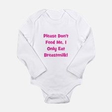Don't Feed me - Breastmilk On Long Sleeve Infant B