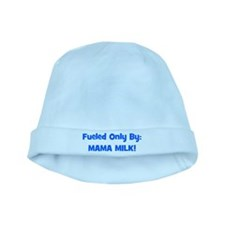 Fueled Only By: MAMA MILK! - baby hat