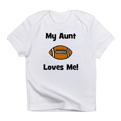 My Aunt Loves Me! Football Infant T-Shirt