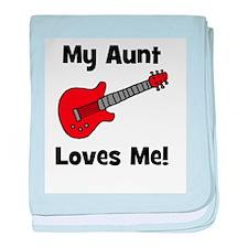 My Aunt Loves Me! w/guitar baby blanket