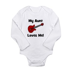My Aunt Loves Me! w/guitar Long Sleeve Infant Body