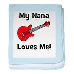 My Nana Loves Me! w/guitar baby blanket