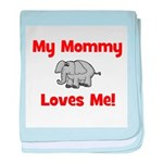 My Mommy Loves Me! w/elephant baby blanket