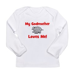 My Godmother Loves Me! - Elep Long Sleeve Infant T
