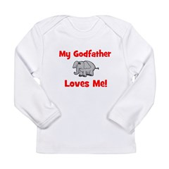 My Godfather Loves Me! - Elep Long Sleeve Infant T