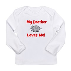 My Brother Loves Me! w/elepha Long Sleeve Infant T