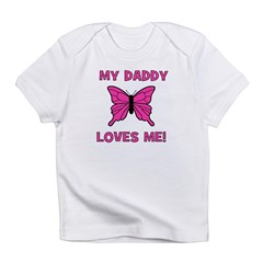 Butterfly - My Daddy Loves Me Infant T-Shirt