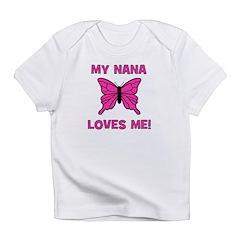Butterfly - My Nana Loves Me! Infant T-Shirt