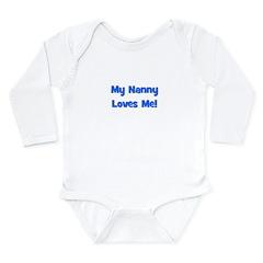 My Nanny Loves Me! Long Sleeve Infant Bodysuit