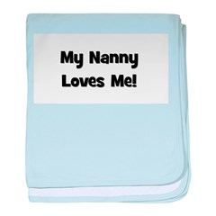 My Nanny Loves Me! baby blanket
