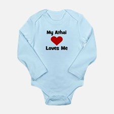 My Athai Loves Me! Long Sleeve Infant Bodysuit