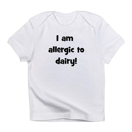Allergic to Dairy - Black Infant T-Shirt