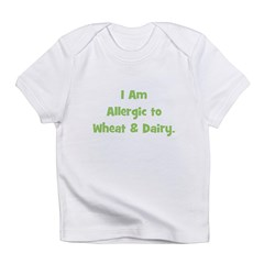 Allergic to Wheat & Dairy Infant T-Shirt