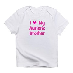 I Love My Autistic Brother Infant T-Shirt