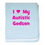 I Love My Autistic Godson baby blanket