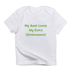 My Aunt Loves My Extra Chromo Infant T-Shirt