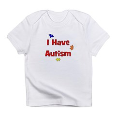 I Have Autism (red) Infant T-Shirt