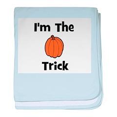 I'm The Trick (pumpkin) baby blanket