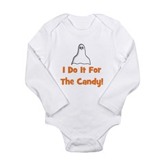 I Do It For The Candy! (ghost Long Sleeve Infant B