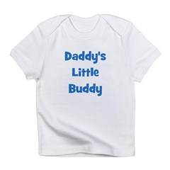 Daddy's Little Buddy Infant T-Shirt