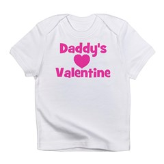 Daddy's Valentine Infant T-Shirt