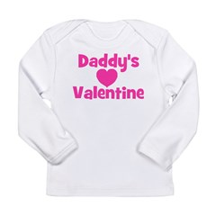 Daddy's Valentine Long Sleeve Infant T-Shirt