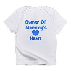 Owner Of Mommy's Heart Infant T-Shirt