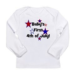 Baby's First 4th of July! Long Sleeve Infant T-Shi