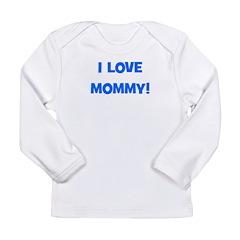 I Love Mommy (blue) Long Sleeve Infant T-Shirt
