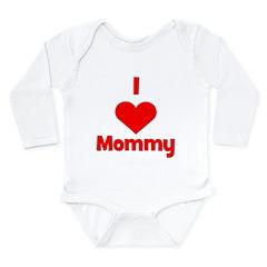 I love (heart) Mommy Long Sleeve Infant Bodysuit
