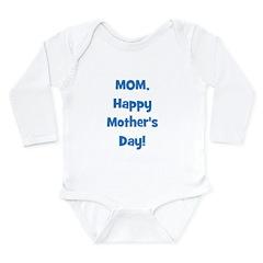 Mom, Happy Mother's Day! Long Sleeve Infant Bodysu