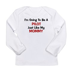 Pilot Mommy Profession Long Sleeve Infant T-Shirt